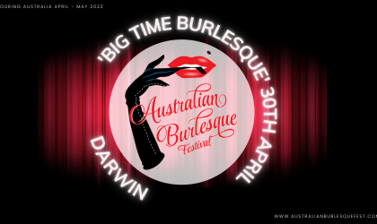 Cover image for 'Big Time Burlesque (Darwin) The Australian Burlesque Festival 2022'